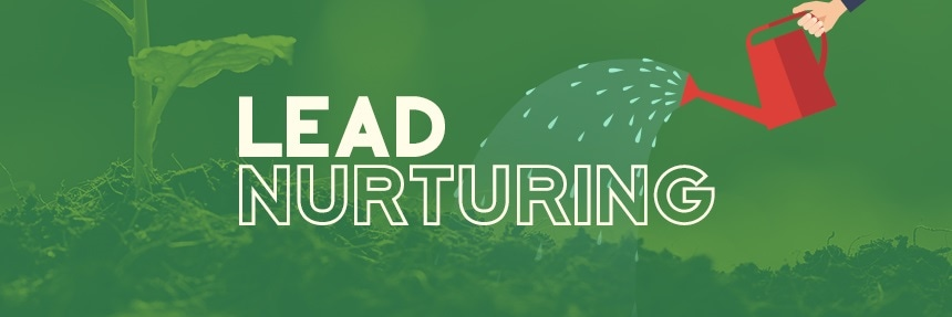 Lead Nurturing Increases Sales