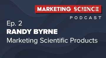 Podcast: Marketing Science Matters with Randy Byrne