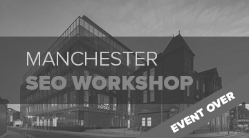 Manchester SEO Workhop